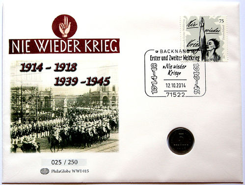 PhilaGlobe WWI 015 Numisletter Never War Again! Germany 12.10.2014